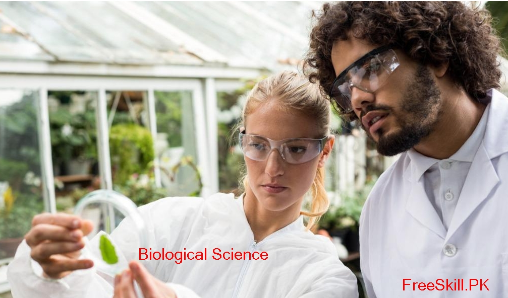 Biological Science: Different Fields of Biology