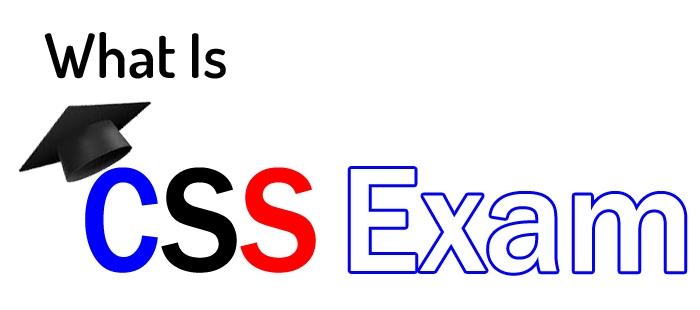 CSS Exam