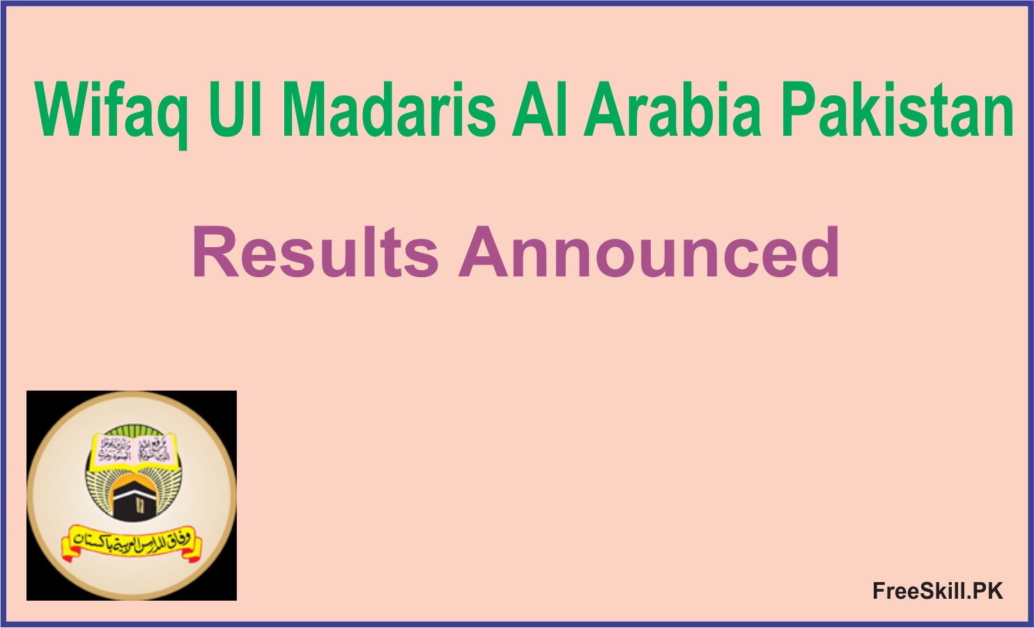 Wifaq Ul Madaris Result