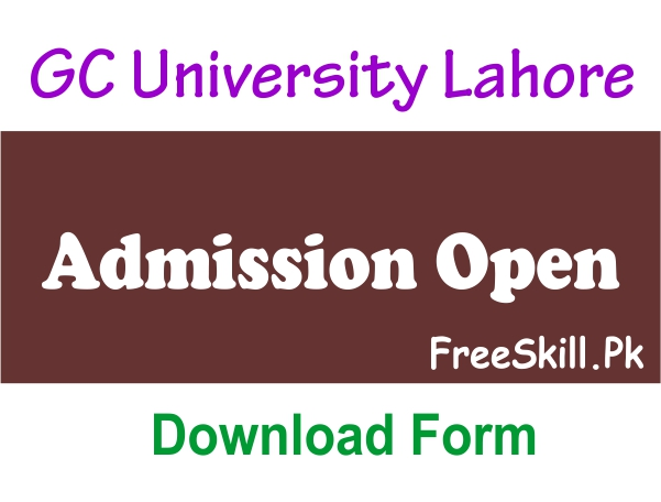 GC University Lahore Admission 2021 Last Date