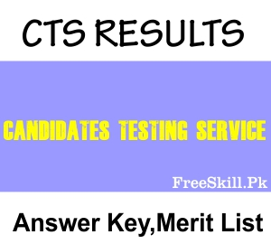 CTS Result 2021, Answer Key, Merit List
