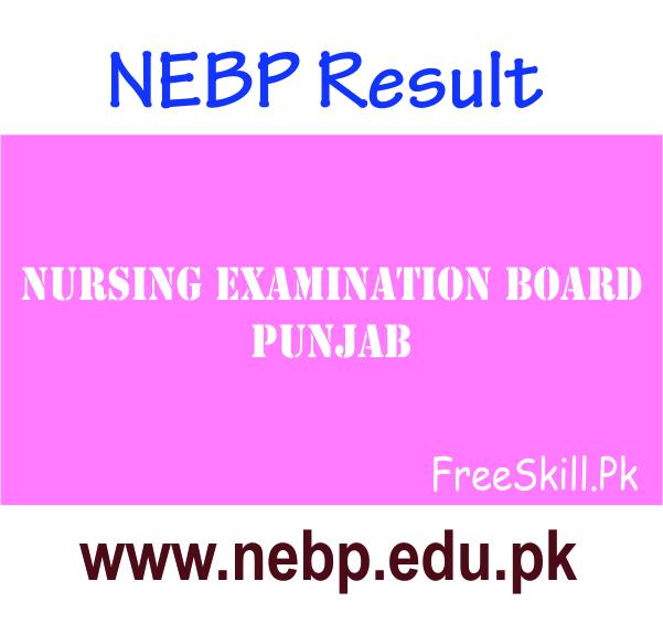 NEBP Result 2021 Nursing Examination Board Punjab