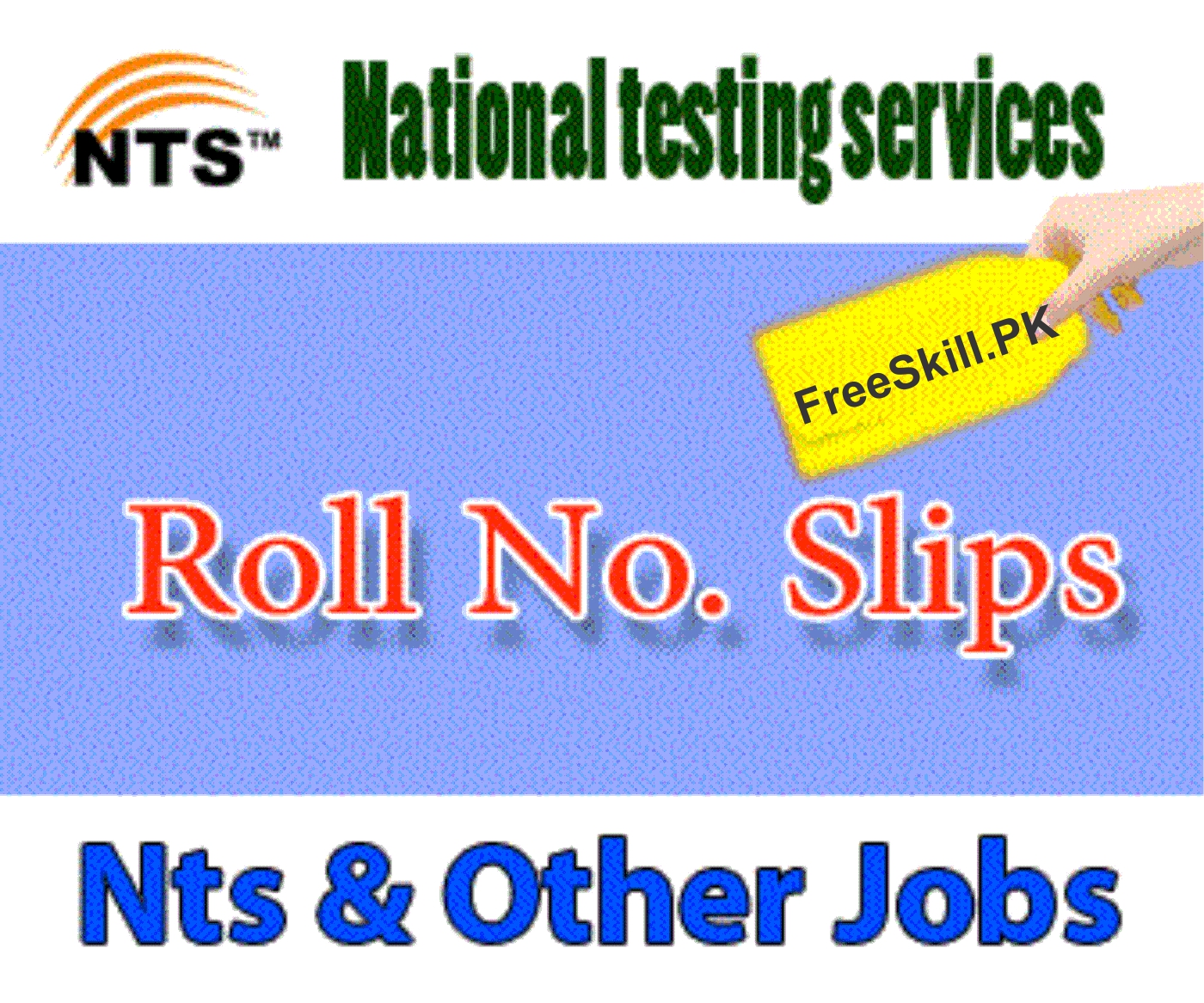 NTS Roll Number Slip 2021 Download Now