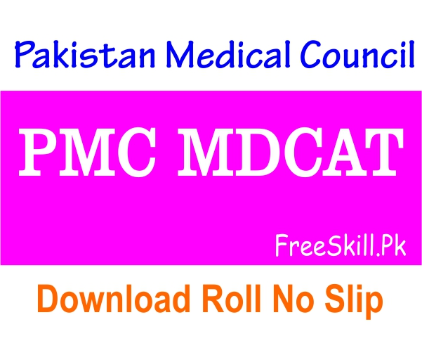 PMC MDCAT Roll No Slip 2021 Admit Card