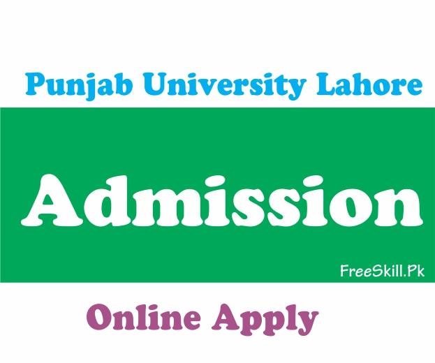 Punjab University Lahore Admissions 2021 Last Date