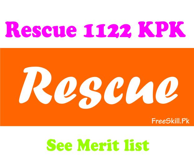 Rescue 1122 KPK Merit List 2021