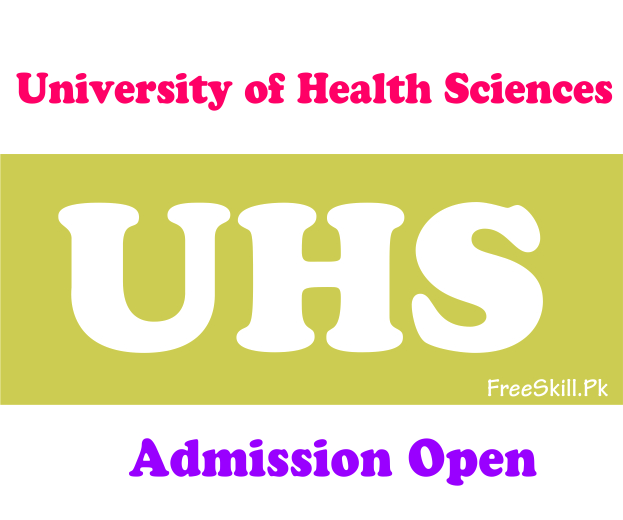 UHS Admission 2021 Last Date Entry Test