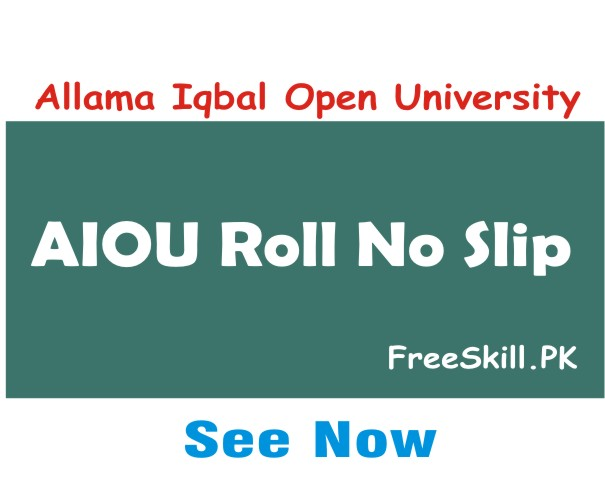 AIOU Roll No Slip 2021 End Term Assessment