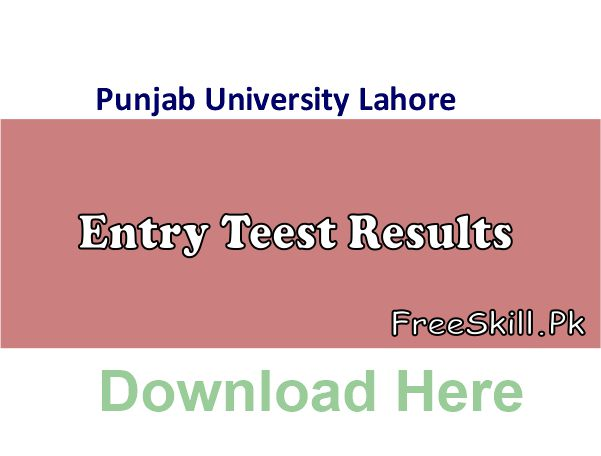 Punjab University Entry Test Result 2021 Online Check