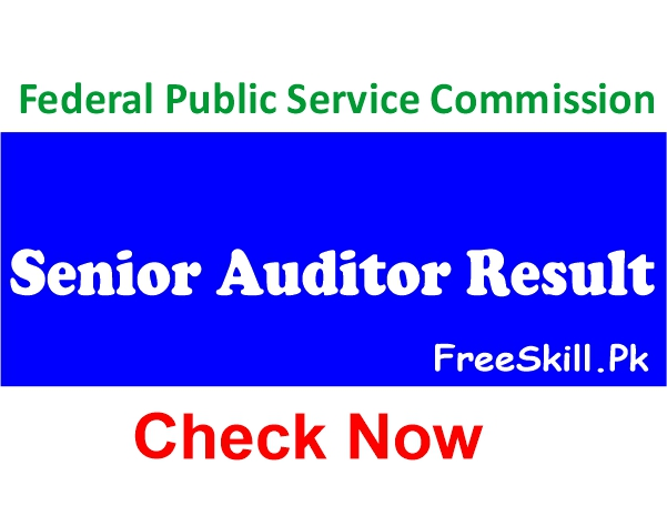FPSC Senior Auditor Result 2021 Check Online