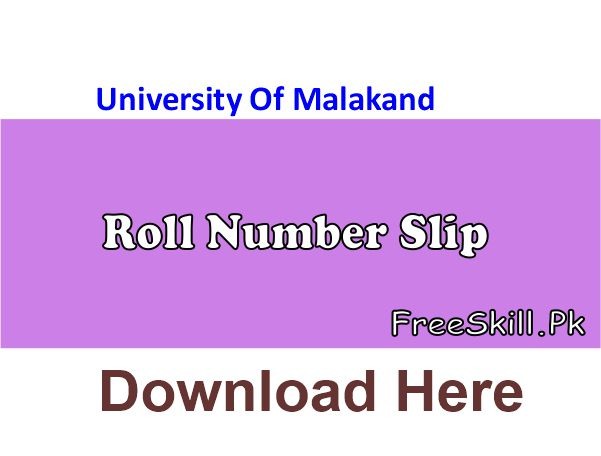 University Of Malakand Roll Number Slip 2021 Ba Bsc B.com