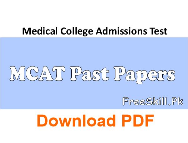 MCAT Past Papers PDF 2021 UHS, NUMS For Medical Students