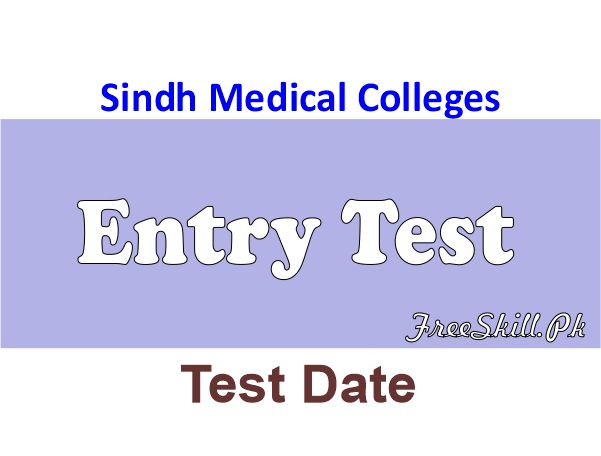 Sindh Medical Colleges Entry Test Date 2021