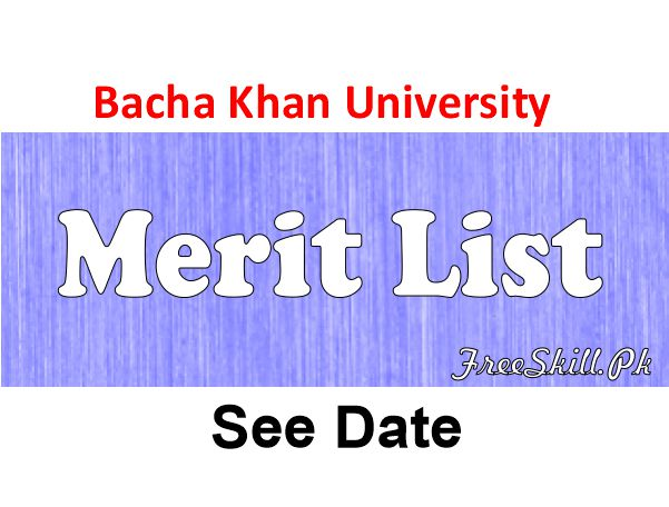Bacha Khan University Merit List 2021 Online Check