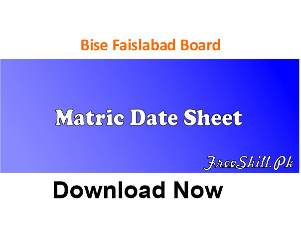 Faisalabad Board Matric Date Sheet