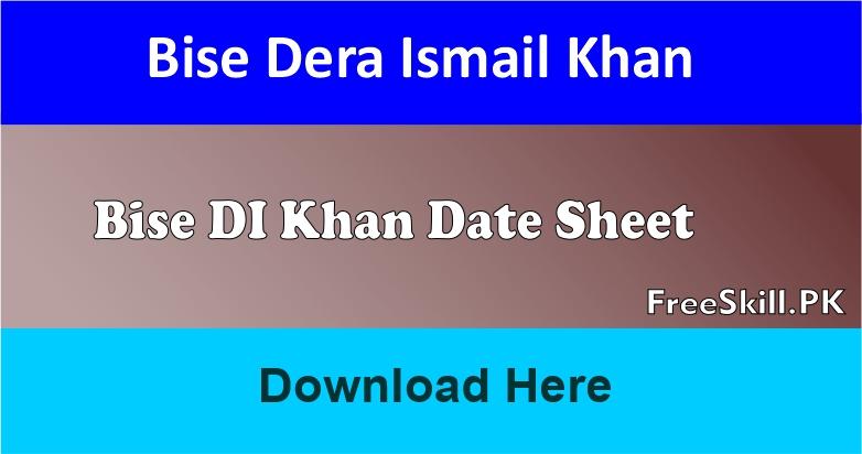 Bise DI Khan Date Sheet