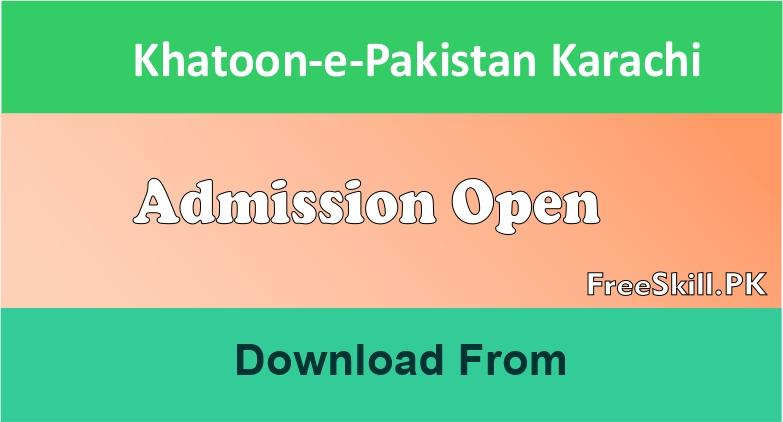 Khatoon-e-Pakistan Admission