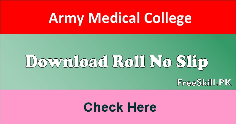 Army Medical College Roll No Slip